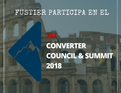 FUSTIER PONENTE EN EL 3M EMEA CONVERTER SUMMIT 2018 – ¡A LA VANGUARDIA EN LAS TENDENCIAS DEL MERCADO!